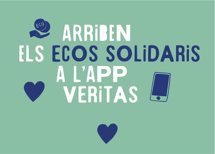 Arriben els ecos solidaris a l'app Veritas!