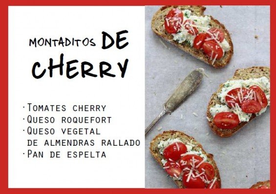 Montadito de cherry - Me gusta comer sano